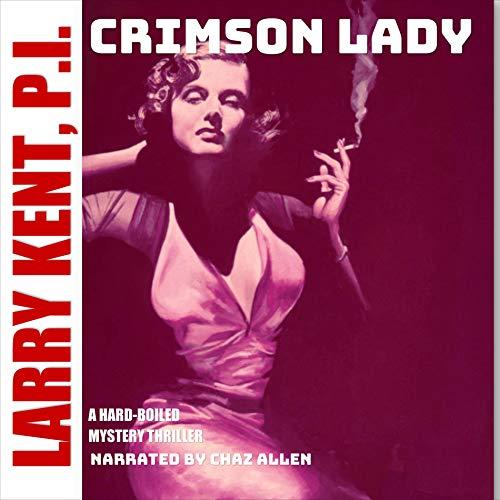 Couverture de Larry Kent 749: Crimson Lady