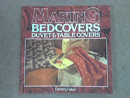 Making Bed Covers, Duvets and Table Cloths