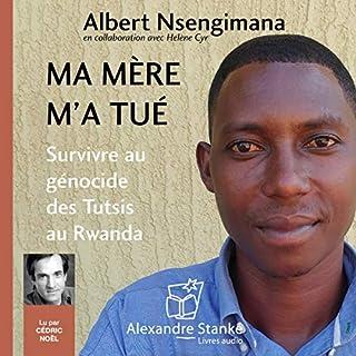 Page de couverture de Ma mère m'a tué. Survivre au génocide des Tutsis au Rwanda