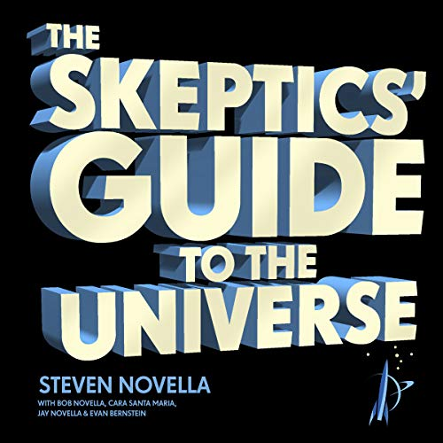 The Skeptics' Guide to the Universe audiobook cover art
