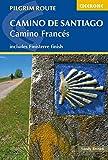 Camino de Santiago: Camino Frances: Guide and map book - includes Finisterre finish (Cicerone Pilgrim Route)