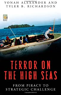 Terror on the High Seas [2 volumes]: From Piracy to Strategic Challenge