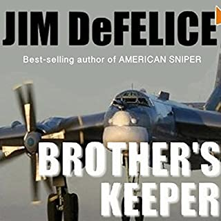 Brother's Keeper                   By:                                                                                                                                 Jim DeFelice                               Narrated by:                                                                                                                                 Todd McLaren                      Length: 11 hrs     2 ratings     Overall 2.5