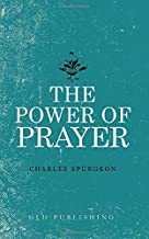 Best the power of prayer charles spurgeon Reviews
