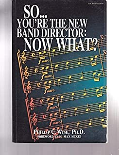 So You're the New Band Director: Now What?