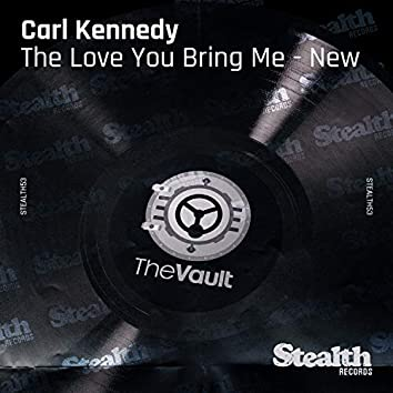 The Love You Bring Me (Remixes)