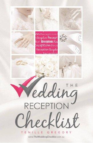 The Wedding Reception Checklist The Wedding Planning Checklist Series Book 4 Ebook Gregory Tenille Amazon Co Uk Kindle Store