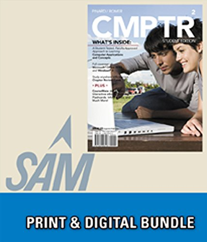 Bundle: CMPTR2 + SAM 2013 Assessment, Training and Projects with MindTap Reader for CMPTR v3.0 Multi-Term Access Code