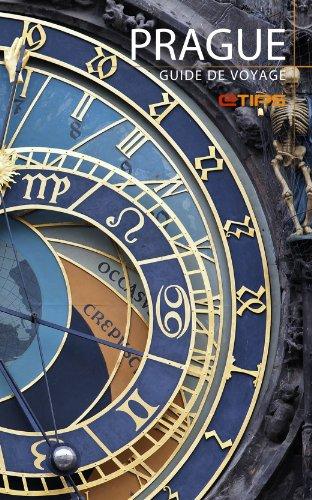Prague Guide de Voyage (French Edition)