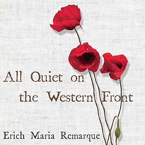All Quiet on the Western Front Audiobook By Erich Maria Remarque cover art