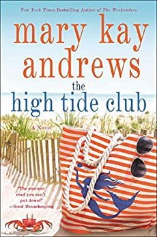 The High Tide Club: A Novel by [Mary Kay Andrews]
