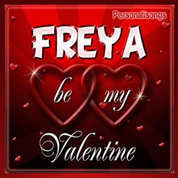 Freya Personalized Valentine Song - Male Voice