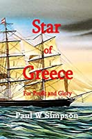 Star of Greece - For Profit & Glory