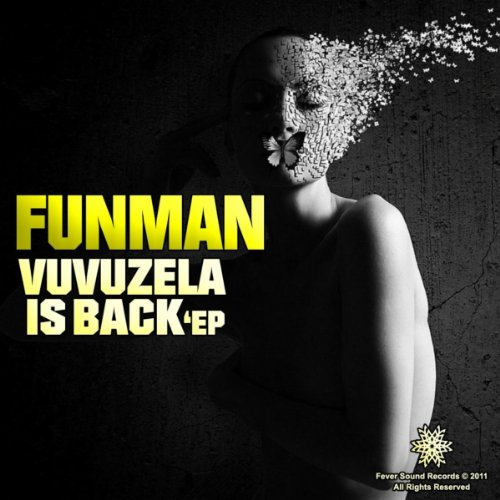Vuvuzela Is Back EP