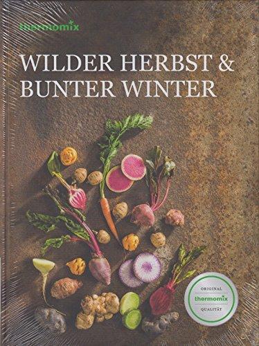Thermomix Original Vorwerk Buch TM5 TM6 Kochbuch Wilder Herbst & Bunter Winter