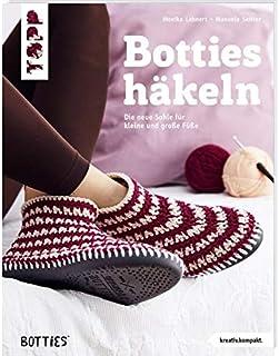 Frechverlag Botties Crochet – La nouvelle semelle pour petits et grands pieds – Édition allemande