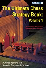 The Ultimate Chess Strategy Book volume 1