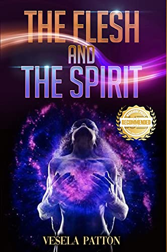 The Flesh and the Spirit by [Vesela Patton]