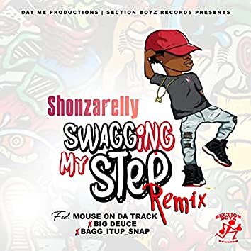 Swagging My Step (Remix)