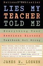 Lies My Teacher Told Me by J. Loewen (1996-09-01)