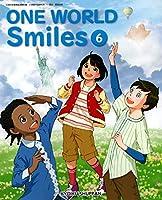 ONE WORLD Smiles 6 [令和2年度] (文部科学省検定済教科書 小学校外国語科用)
