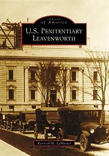 U.S. Penitentiary Leavenworth