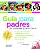 Guía para padres (Guia para padres) (Spanish Edition)