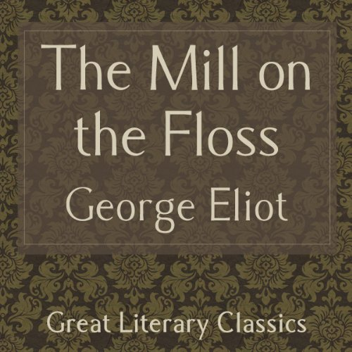 The Mill on the Floss                   By:                                                                                                                                 George Eliot                               Narrated by:                                                                                                                                 Gabriel Woolf                      Length: 20 hrs and 34 mins     15 ratings     Overall 4.1