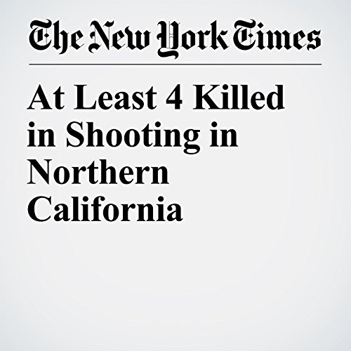 At Least 4 Killed in Shooting in Northern California audiobook cover art