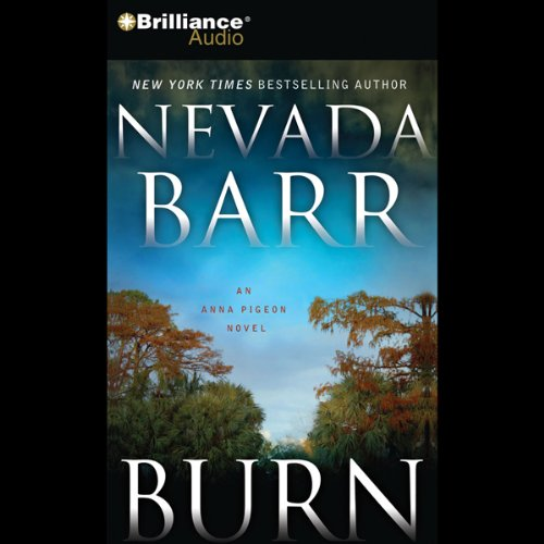 Burn: An Anna Pigeon Mystery audiobook cover art