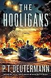 The Hooligans: A Novel (P. T. De...