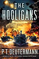 The Hooligans (P. T. Deutermann WWII Novels)