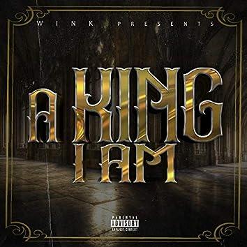 A King I Am
