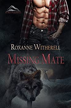 Missing Mate (O'Neil Pack Series Book 3) by [Roxanne Witherell]