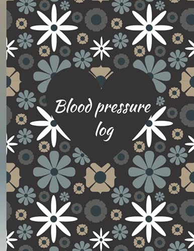 Blood Pressure Log: Record Your Daily Blood Pressure...