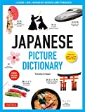 G Stout, T: Japanese Picture Dictionary: Learn 1,500 Japanese Words and Phrases (Ideal for Jlpt & AP Exam Prep; Includes Online Audio) (Tuttle Picture Dictionary) - Timothy G. Stout