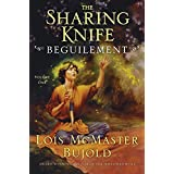 Beguilement (The Sharing Knife, Book 1): Volume 1 (The Wide Green World Series) (English Edition)