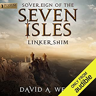 Linkershim     Sovereign of the Seven Isles, Book 6              By:                                                                                                                                 David A. Wells                               Narrated by:                                                                                                                                 Derek Perkins                      Length: 15 hrs and 13 mins     1,442 ratings     Overall 4.6