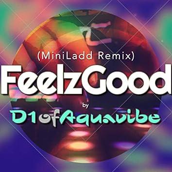 FeelzGood (MiniLadd Remix)