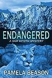 Endangered: A Wilderness Suspense Novel (A Sam Westin Mystery Book 1)