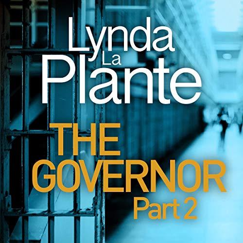 The Governor: Part II Audiobook By Lynda La Plante cover art
