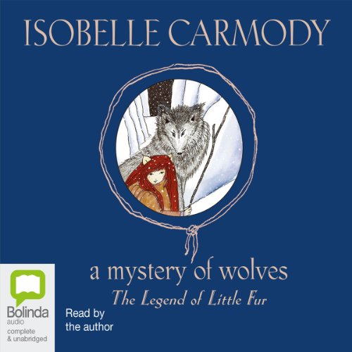The Legend of Little Fur     A Mystery of Wolves              By:                                                                                                                                 Isobelle Carmody                               Narrated by:                                                                                                                                 uncredited                      Length: 3 hrs and 31 mins     2 ratings     Overall 5.0