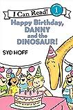 Happy Birthday, Danny and the Dinosaur! (I Can Read Level 1)