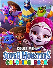 Color Me! - Super Monsters Coloring Book: Wonderful Relaxing Illustrations With Adorable Monsters Helps Ease Fatigue Stress, Reduce Stress