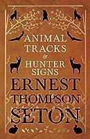 Animal Tracks and Hunter Signs