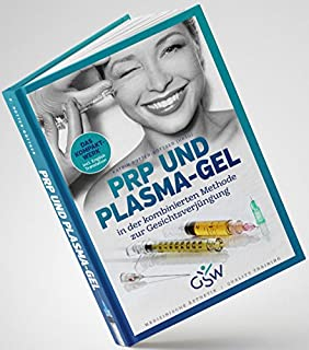 Combined PRP Therapy: Platelet Rich Plasma & Plasma Gel for Facial Rejuvenation