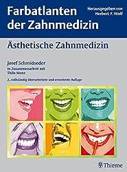 Ästhetische Zahnmedizin (Reihe, FA DER ZAHNMEDIZIN)