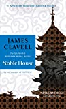 Noble House: A Novel of Contemporary Hong Kong (Asian Saga, Band 5) - James Clavell