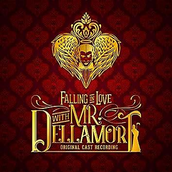 Falling in Love with Mr. Dellamort (Original Cast Recording)