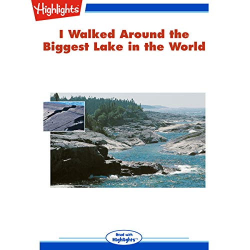 I Walked Around the Biggest Lake in the World cover art